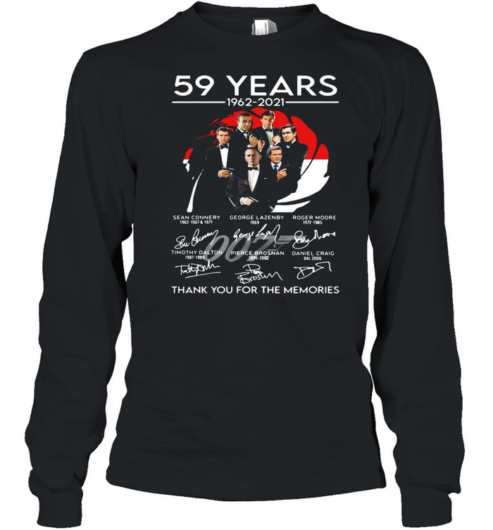 007 59 years 1962 2021 thank you for the memories signatures shirt Long Sleeved T-shirt