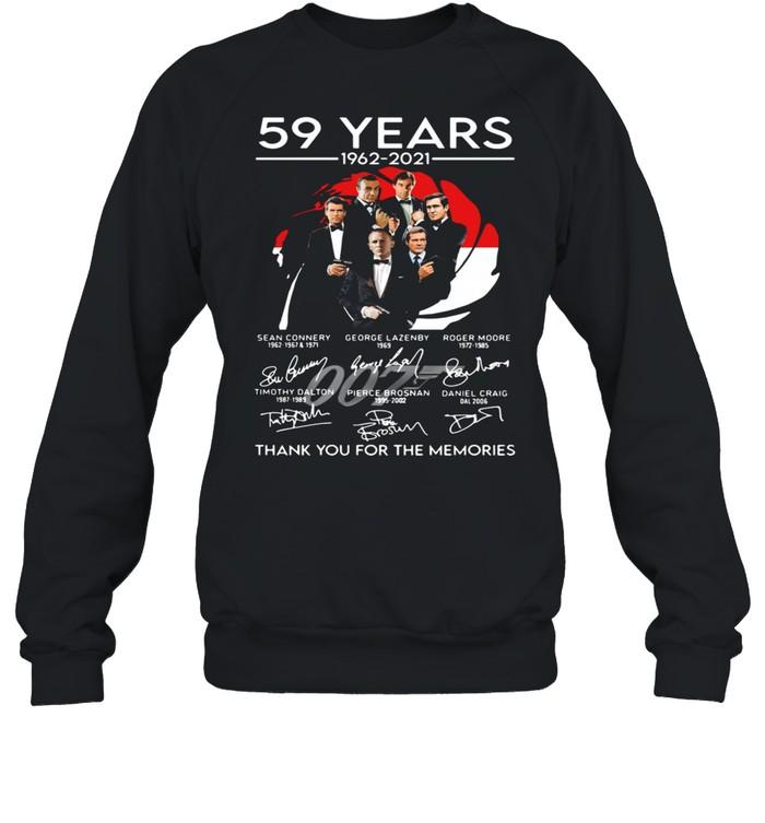 007 59 years 1962 2021 thank you for the memories signatures shirt Unisex Sweatshirt