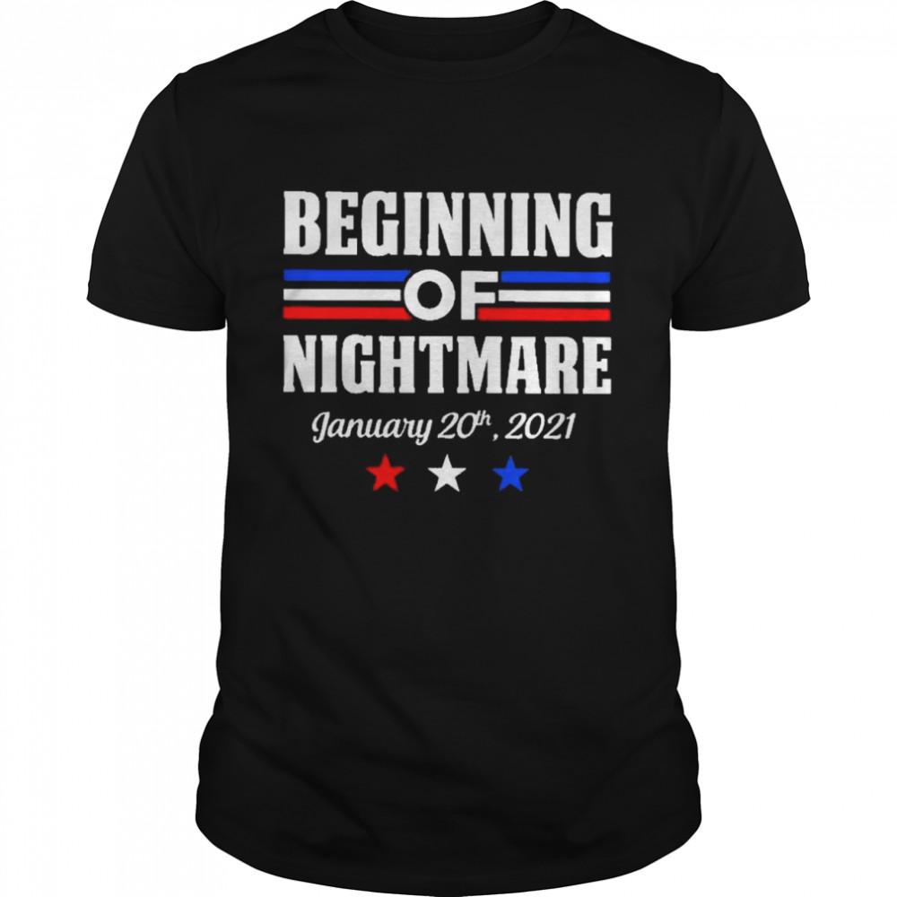 Biden not my president beginning of nightmare inauguration 2021 shirt Classic Men's