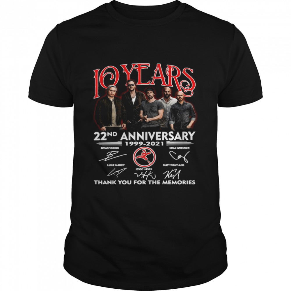 10 Years 22nd Anniversary 1999 2021 Thank You For The Memories Signatures shirt Classic Men's