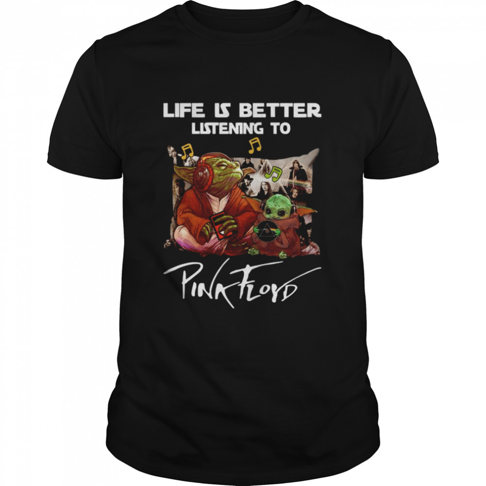 Yoda And Baby Yoda Life Is Better Listening To Pink Floyd shirt Classic Men's