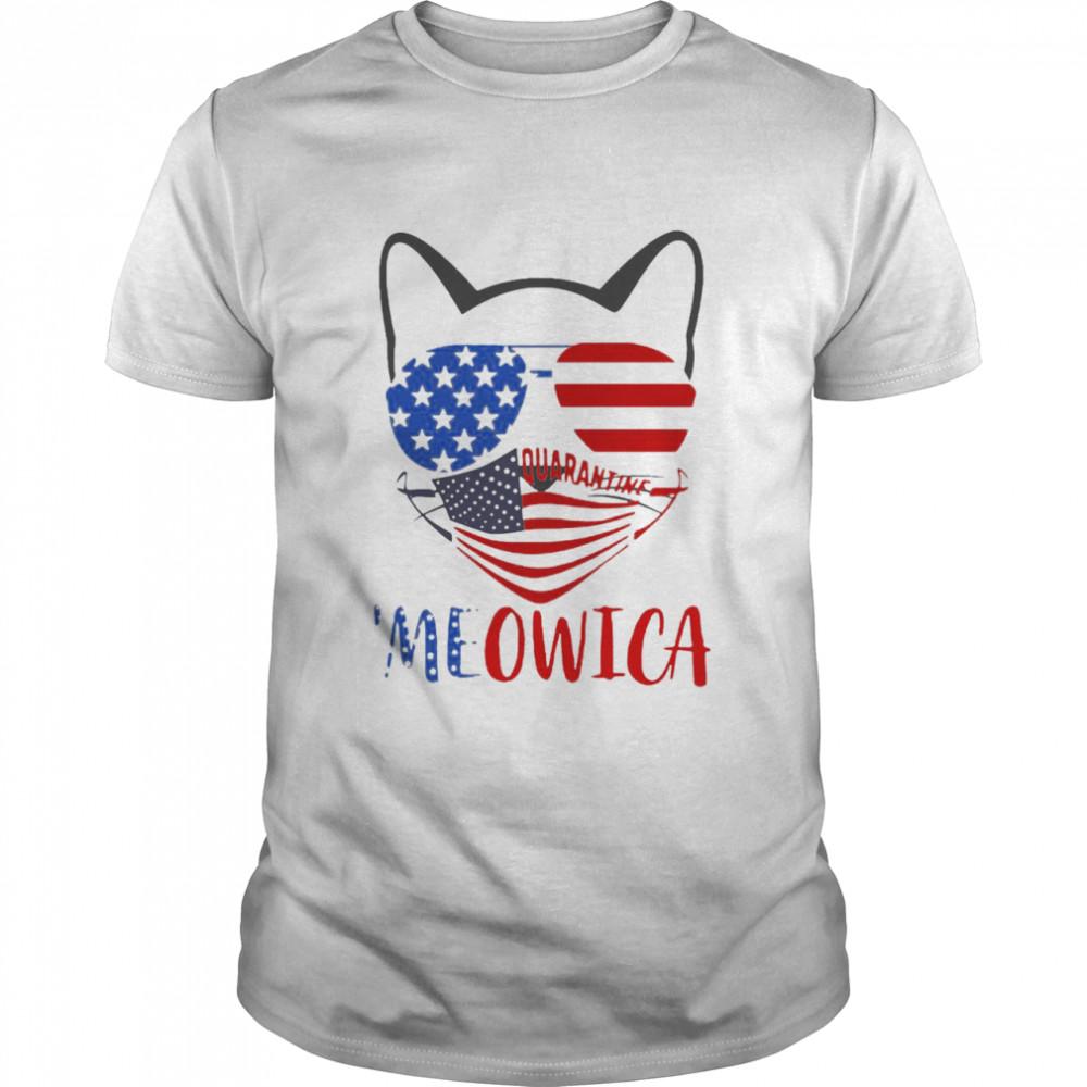 Pretty Meowica 4th Of July Merica Quarantine shirt Classic Men's