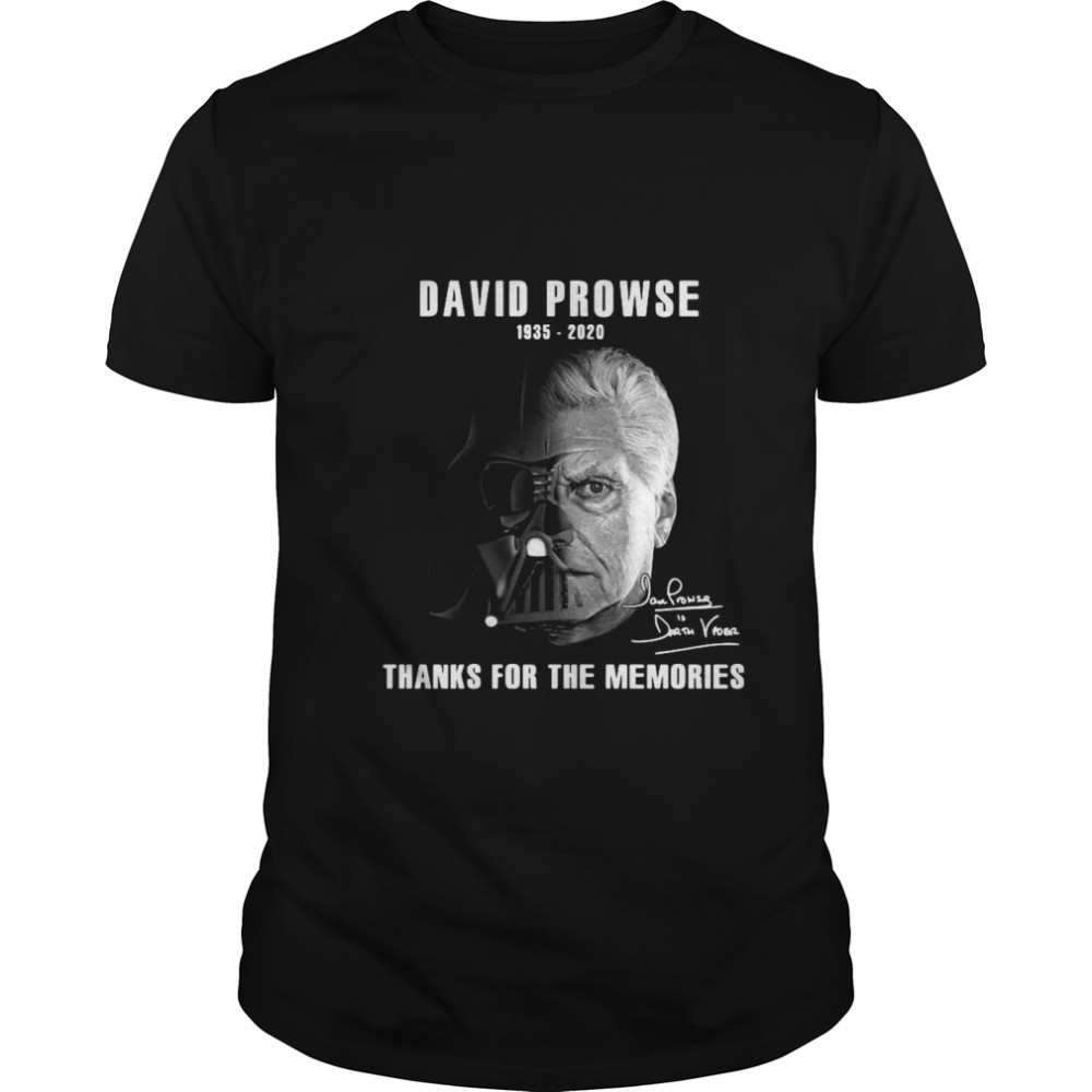 David Prowse Darth Vader Star War 1935 2020 thank you for the memories signatures shirt Classic Men's