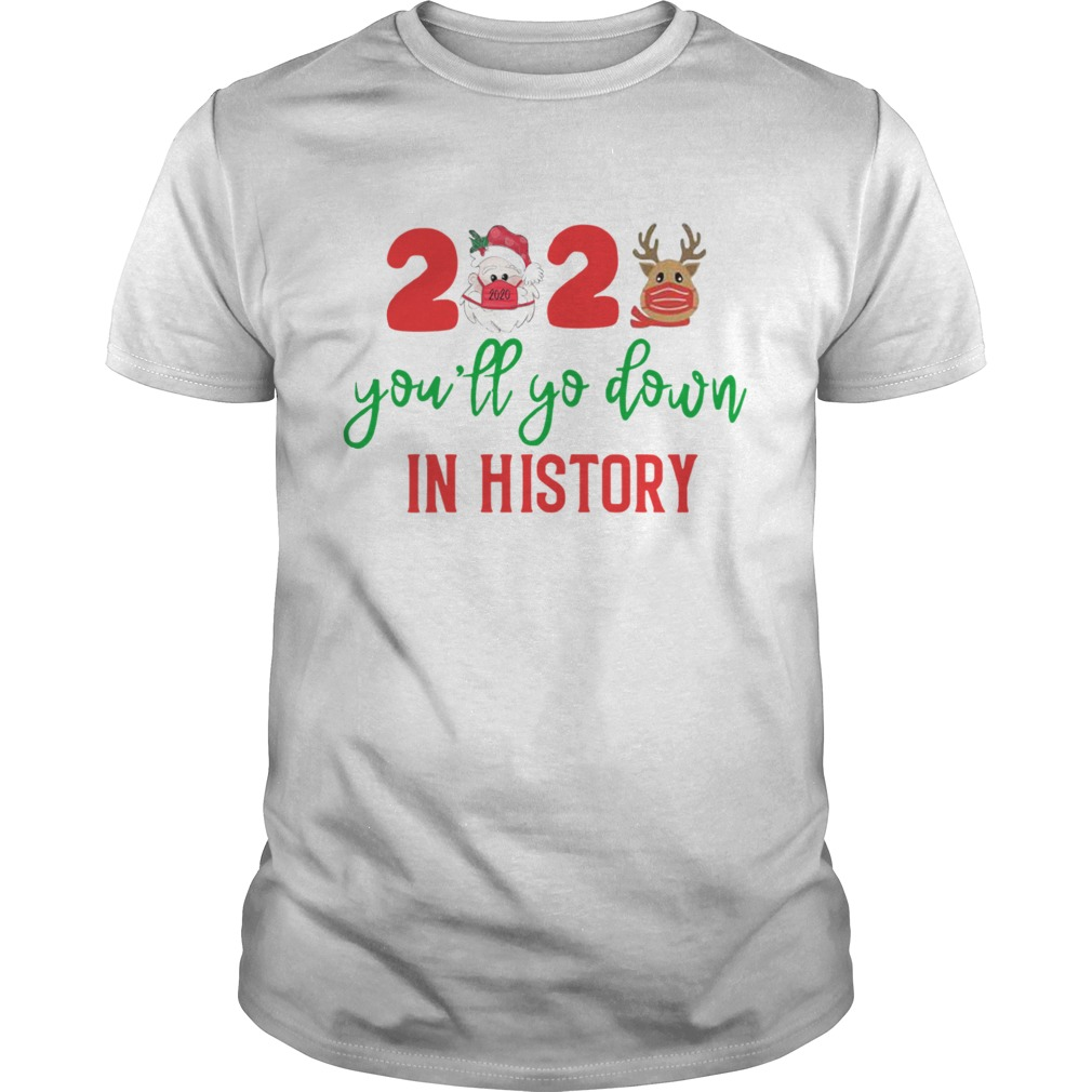 2020 Youll Go Down In History shirt Classic Men's