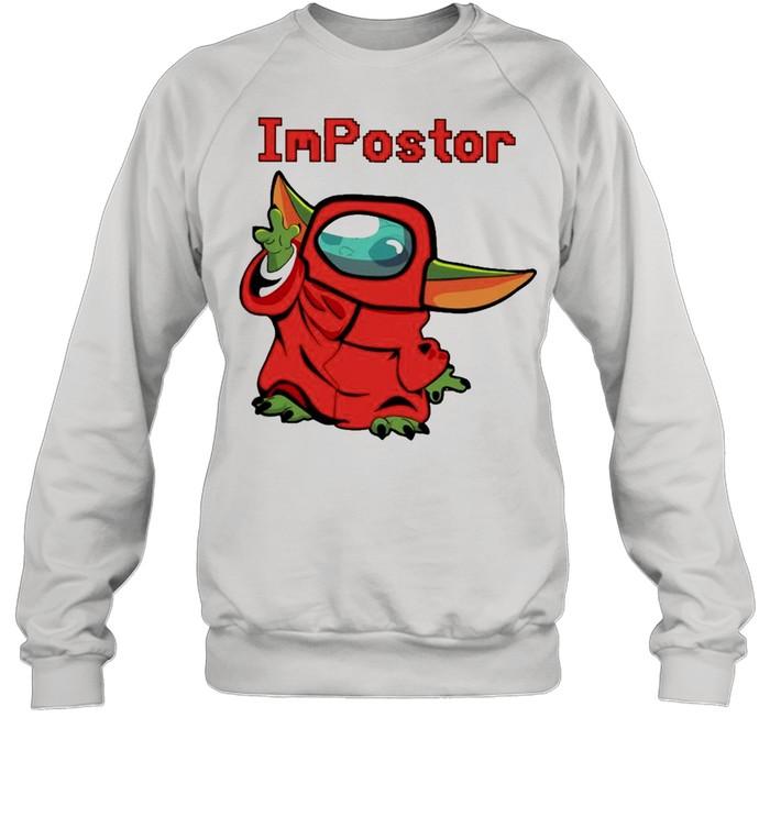 Baby Yoda Among Us Impostor shirt Unisex Sweatshirt