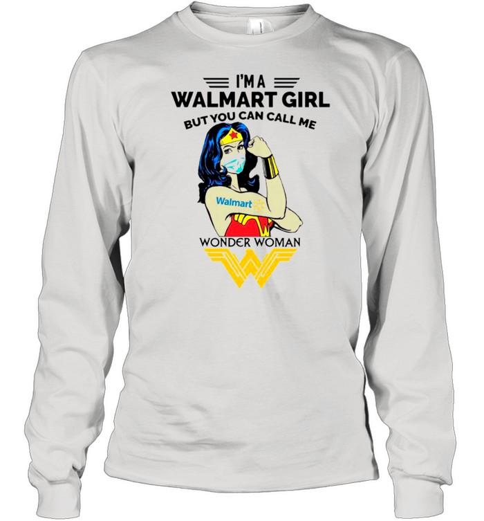 Strong Wonder Woman Face Mask Im A Walmart Girl But You Can Call Me shirt Long Sleeved T-shirt
