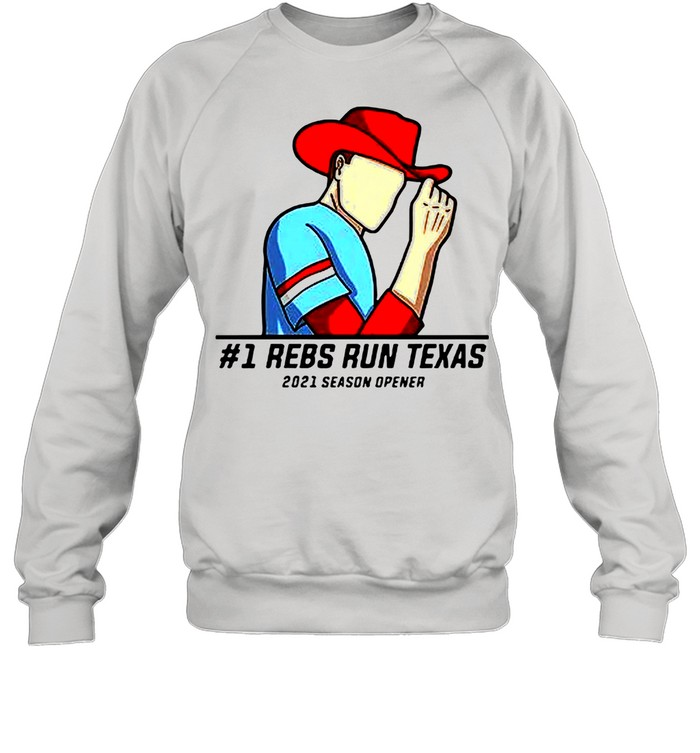 #1 Reps Run Texas 2021 Season Opener shirt Unisex Sweatshirt