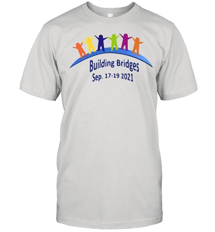 Building Bridges Sep 17-19-2021 shirt Classic Men's T-shirt
