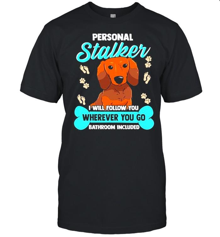 Dachshund S Funny Wiener Doxie Stalker Dog  Classic Men's T-shirt