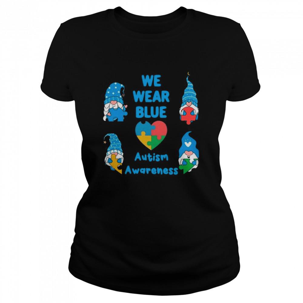 Gnomes We Wear Blue Love Autism Awareness 2021 shirt Classic Women's T-shirt