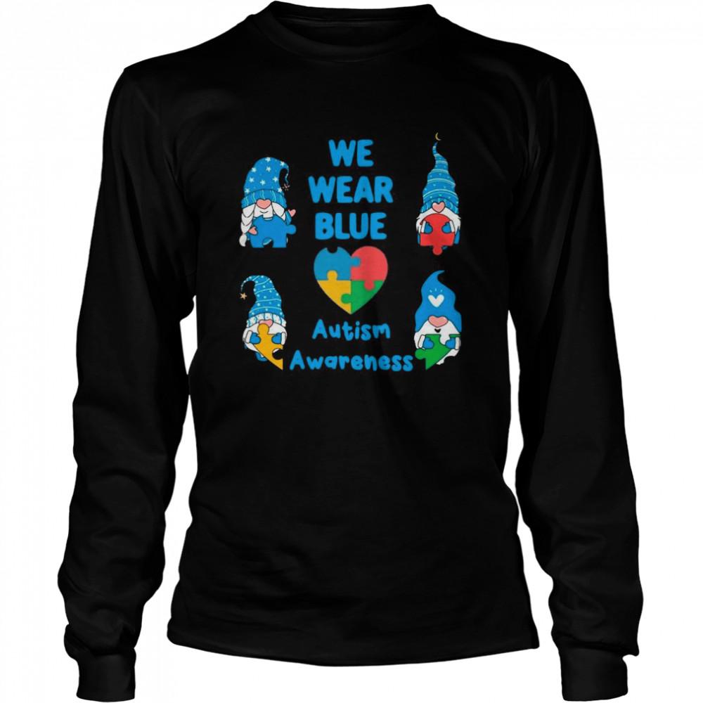 Gnomes We Wear Blue Love Autism Awareness 2021 shirt Long Sleeved T-shirt