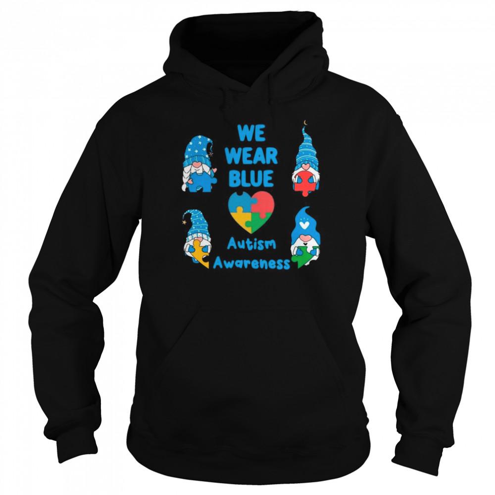 Gnomes We Wear Blue Love Autism Awareness 2021 shirt Unisex Hoodie