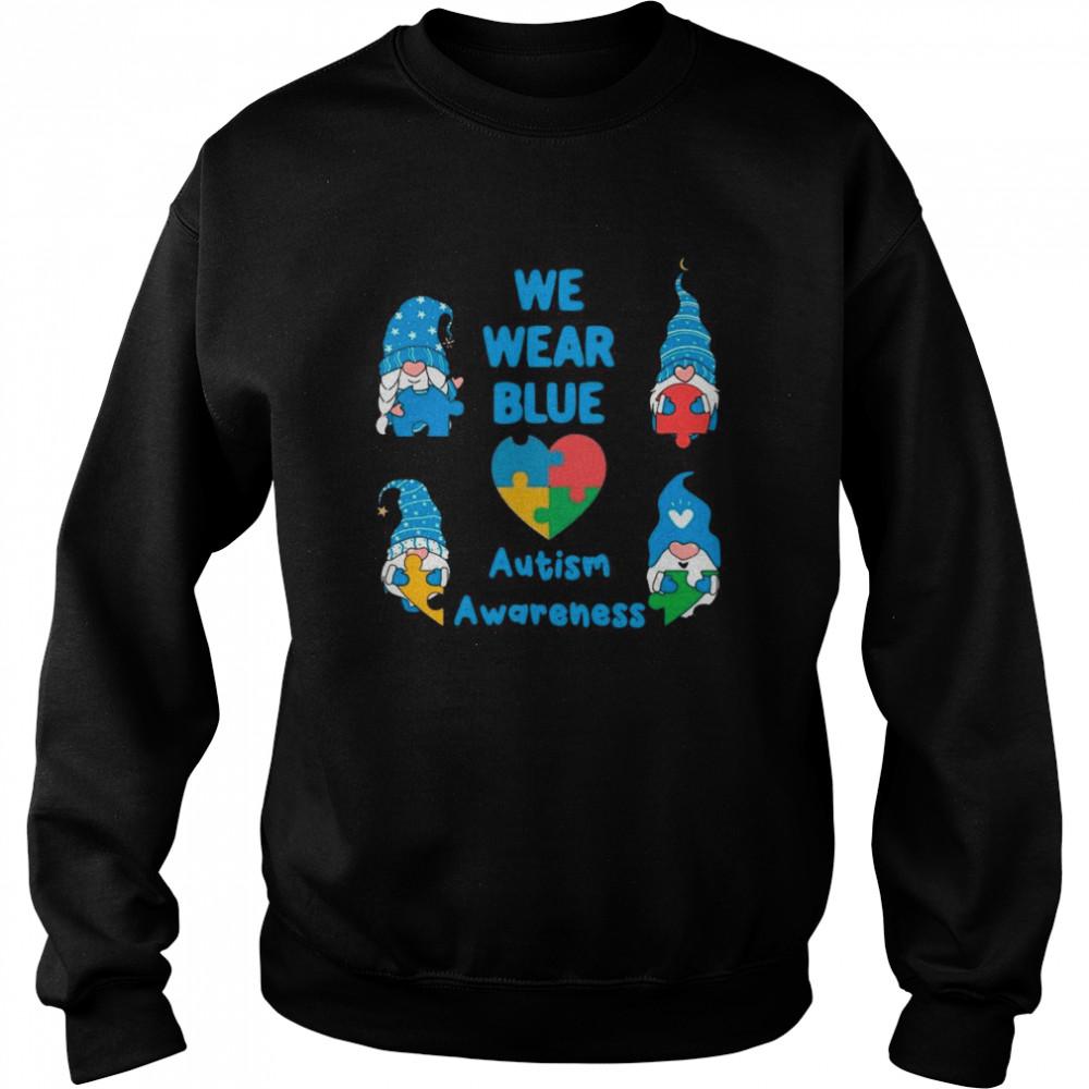 Gnomes We Wear Blue Love Autism Awareness 2021 shirt Unisex Sweatshirt