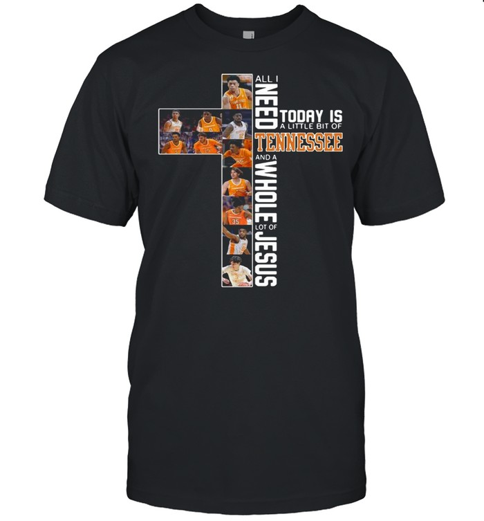 All I Need Today Is A Little Bit Of Tennessee Volunteers And A Whole Lot Of Jesus shirt Classic Men's T-shirt