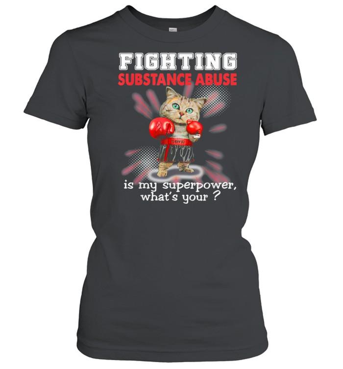 Fighting Cat Substance Abuse Awareness shirt Classic Women's T-shirt