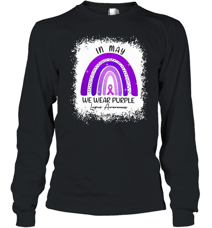 In May We Wear Purple Lupus Awareness shirt Long Sleeved T-shirt