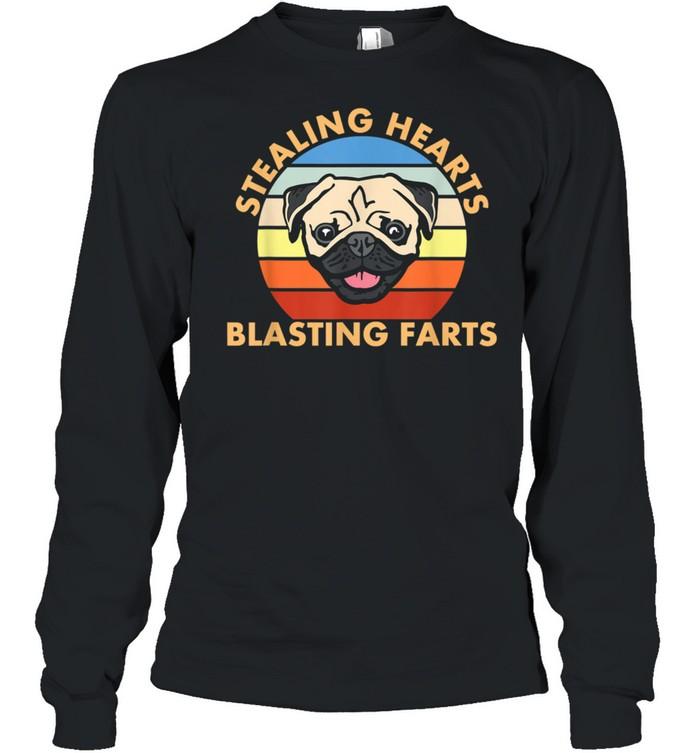 Stealing Hearts and Blasting Farts Dog Pug shirt Long Sleeved T-shirt