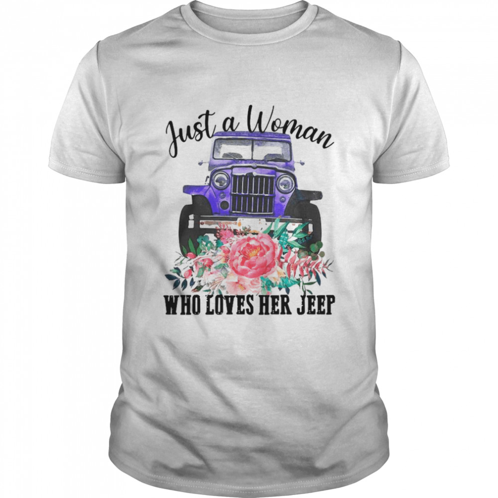Just A Woman Who Loves Her Jeep With Floral Flower shirt Classic Men's T-shirt