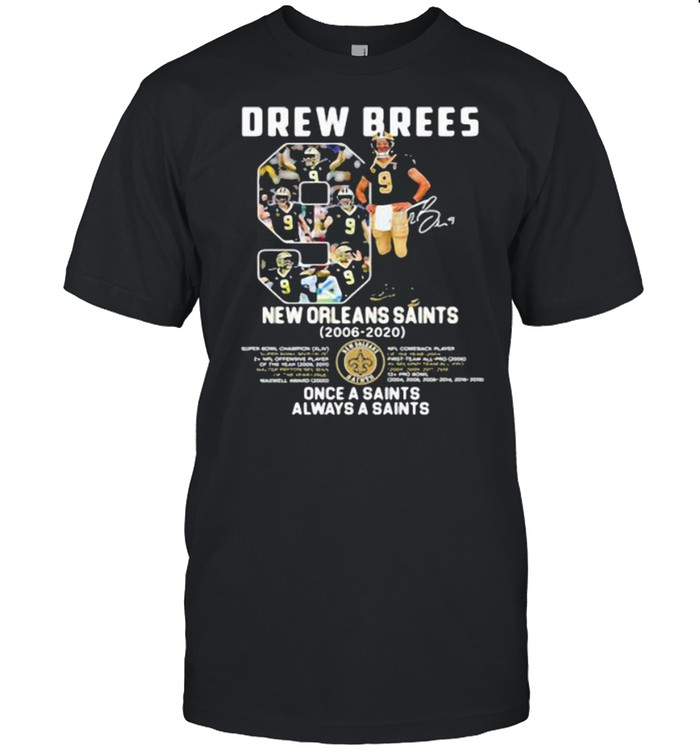 Number Nice Drew Brees 2006 2021 Thank You For The Memories Signature  Classic Men's T-shirt