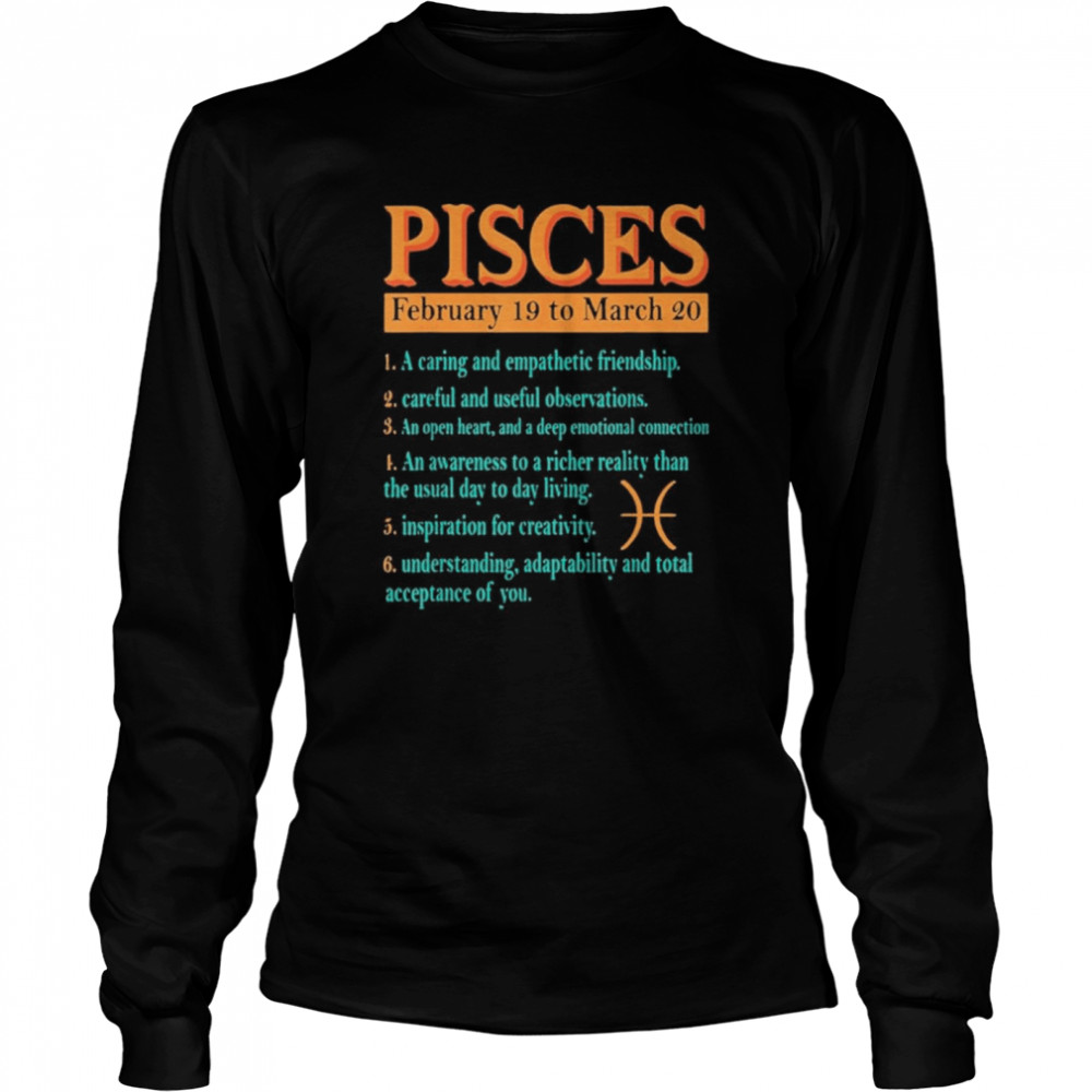 Pisces Zodiac Sign Astrology February To March Birthday shirt Long Sleeved T-shirt
