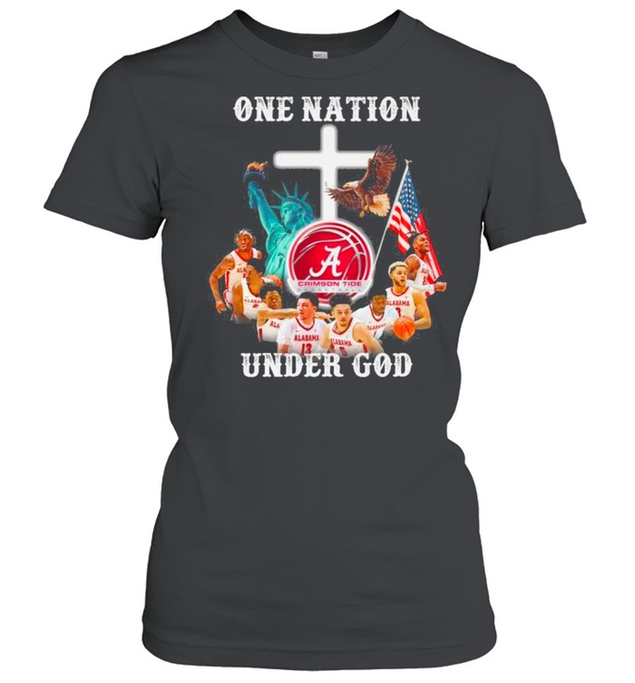 Alabama Crimson Tide Basketball Teams One Nation Under God shirt Classic Women's T-shirt