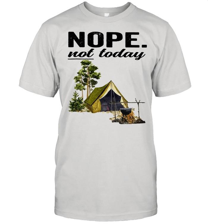 Camping nope not today 2021 shirt Classic Men's T-shirt