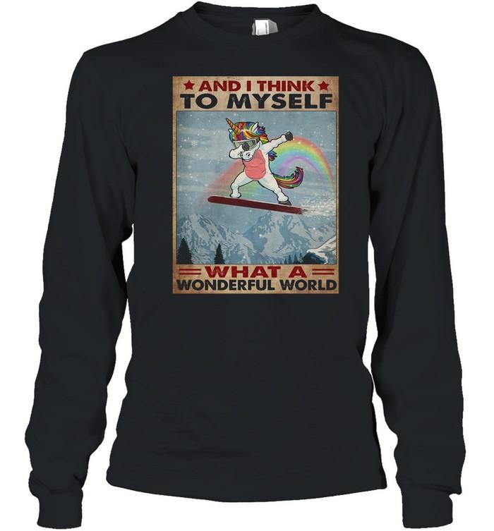 Dabbing unicorn and I think to myself what a wonderful world shirt Long Sleeved T-shirt