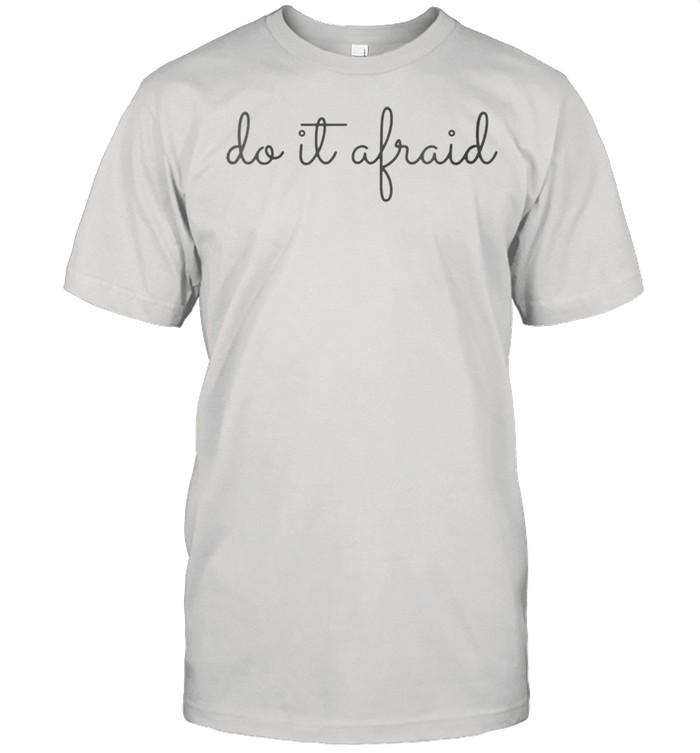 Do It Aftraid With A Brave Positive Attitude Gray Cursive shirt Classic Men's T-shirt