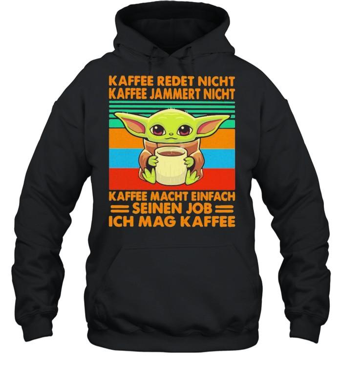 Kaffee Redet Nicht Kaffee Jammert Night Macht Einfach Seinen Job Ich Mag Kaffee Baby Yoda Vintage  Unisex Hoodie