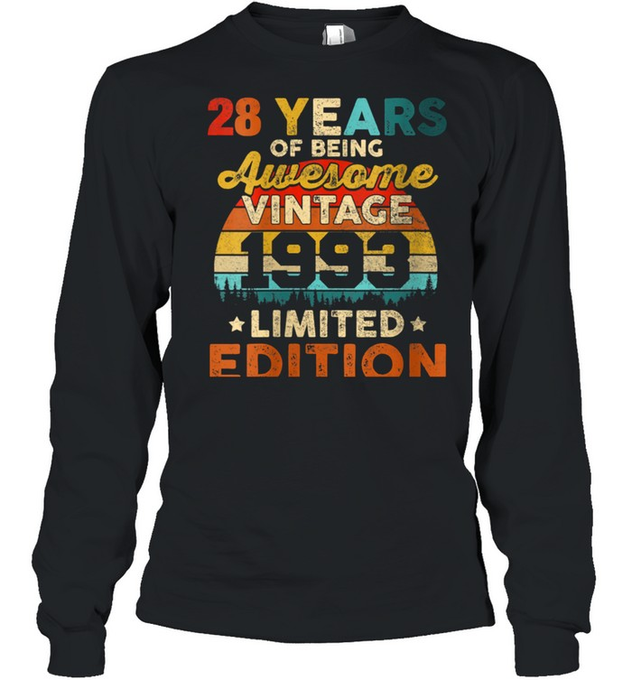 Womens 28 Years Old Vintage 1993 Limited Edition 28th Birthday shirt Long Sleeved T-shirt