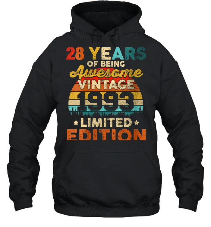 Womens 28 Years Old Vintage 1993 Limited Edition 28th Birthday shirt Unisex Hoodie