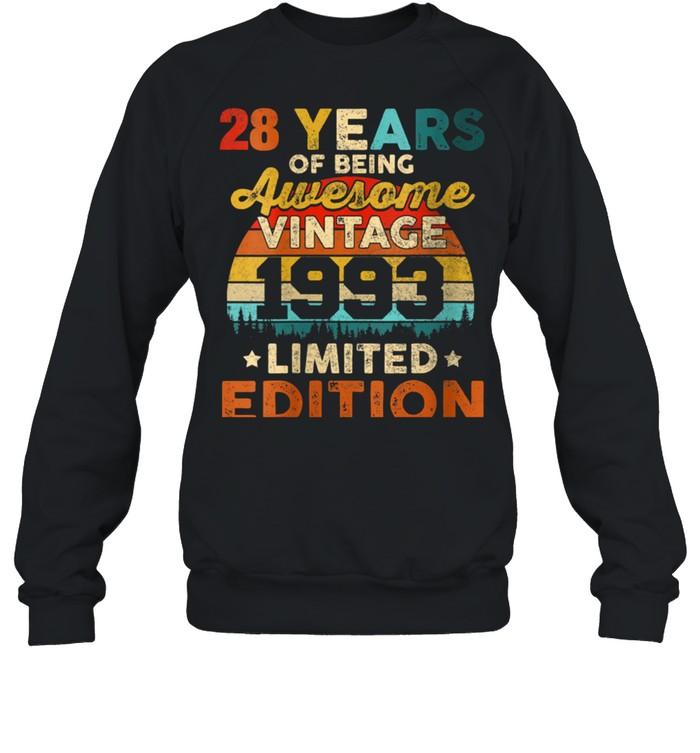 Womens 28 Years Old Vintage 1993 Limited Edition 28th Birthday shirt Unisex Sweatshirt