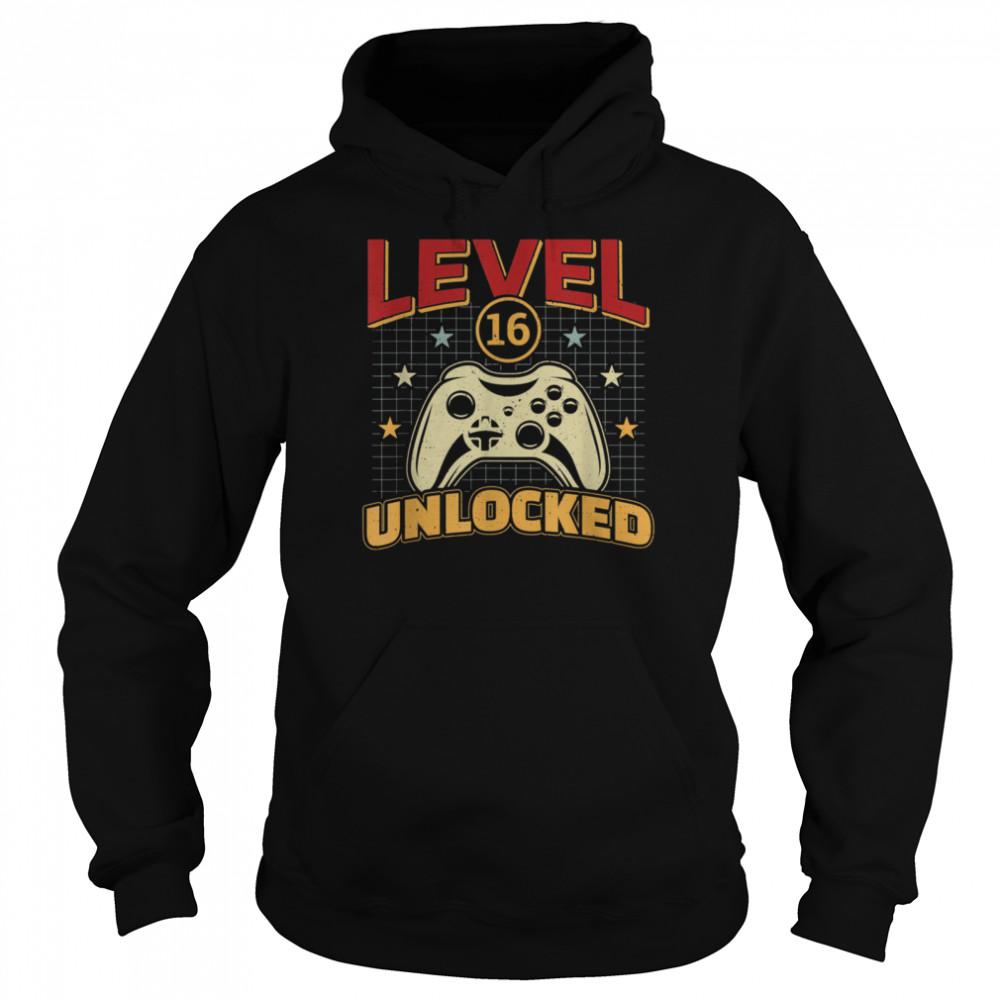 16th Birthday Level 16 Unlocked Video Gamer Game shirt Unisex Hoodie