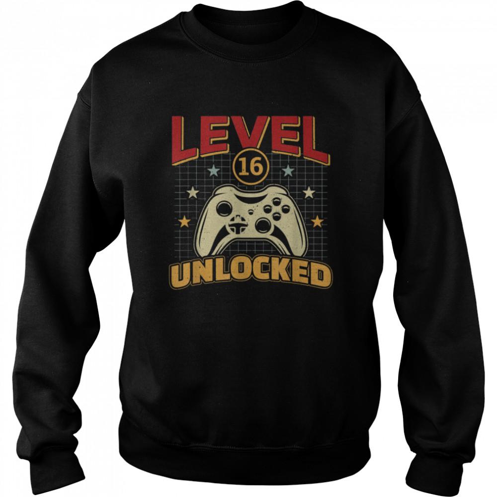 16th Birthday Level 16 Unlocked Video Gamer Game shirt Unisex Sweatshirt