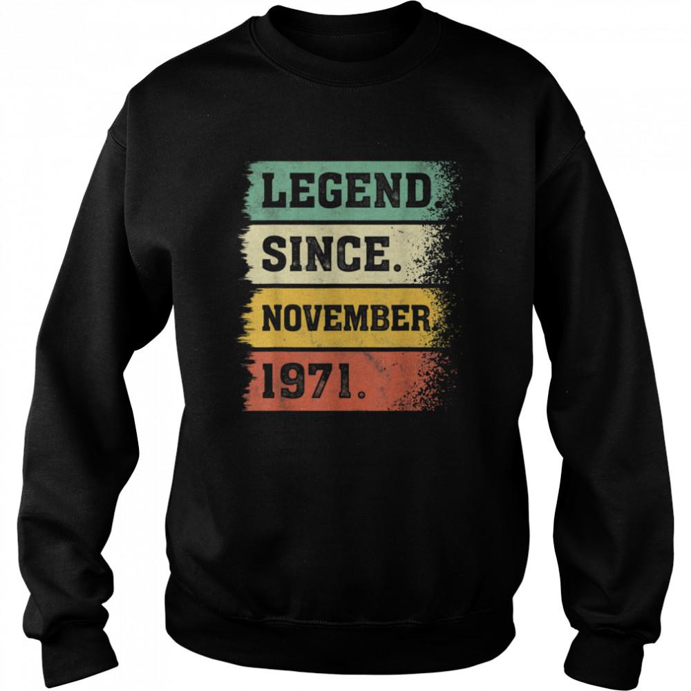 50th birthday November vintage 1971 years saying shirt Unisex Sweatshirt