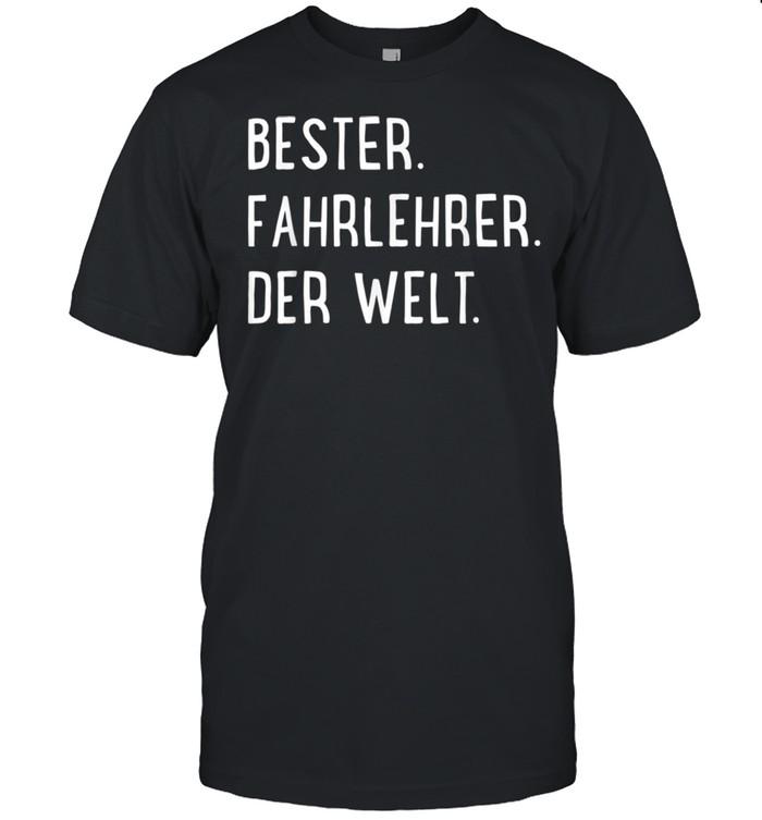 Bester Fahrlehrer der Welt shirt Classic Men's T-shirt