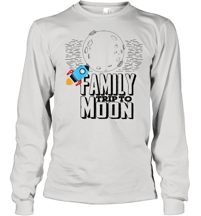 Family trip to moon shirt Long Sleeved T-shirt