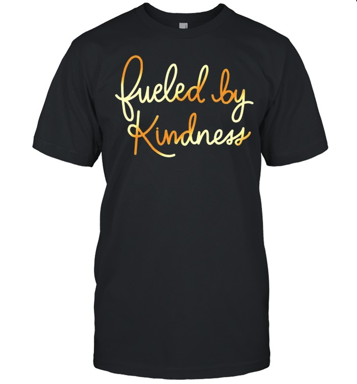 Fueled by kindness shirt Classic Men's T-shirt