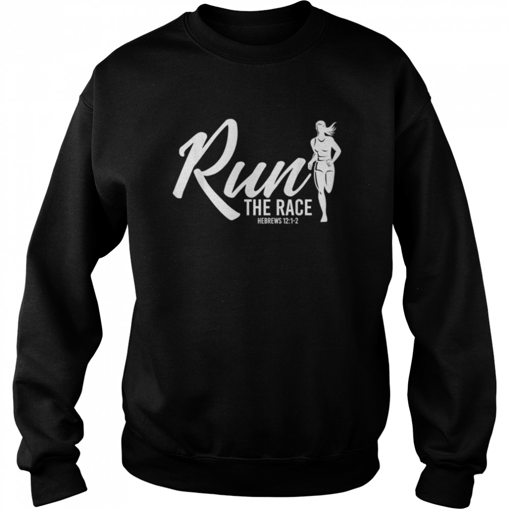 Hebrews 1212 Run the Race shirt Unisex Sweatshirt