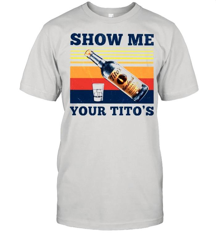 Show me your Titos vintage shirt Classic Men's T-shirt