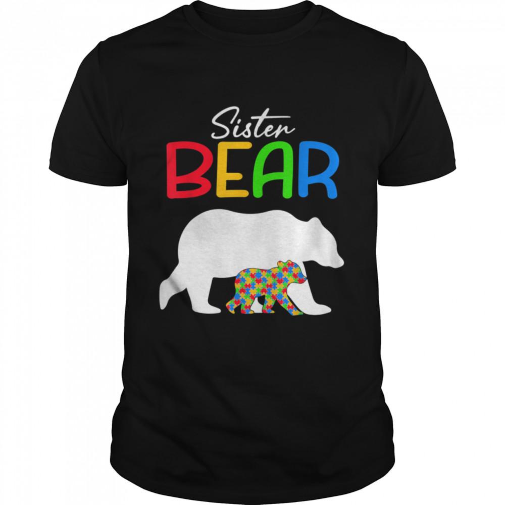 Sister Bear Autism Awareness Autistic Family shirt Classic Men's T-shirt