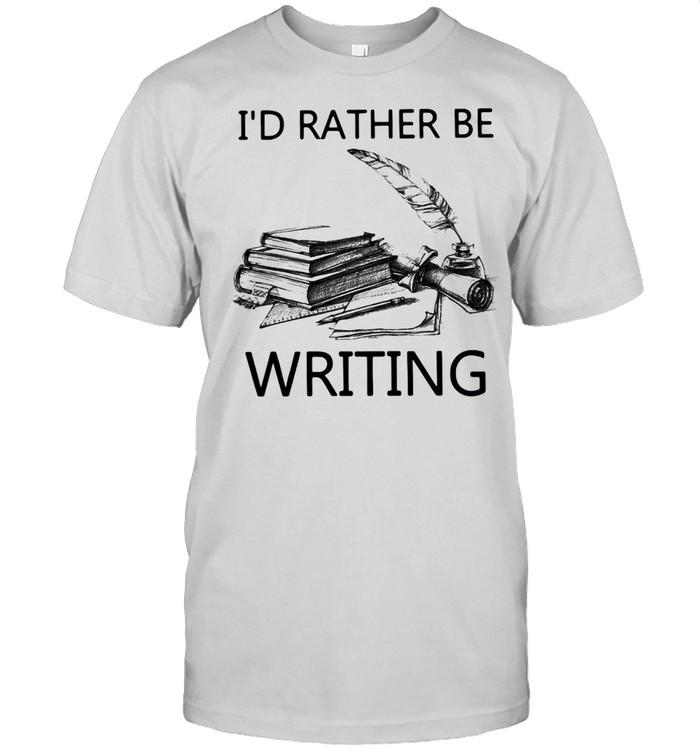 Writer I'd Rather Be Writing T-shirt Classic Men's T-shirt