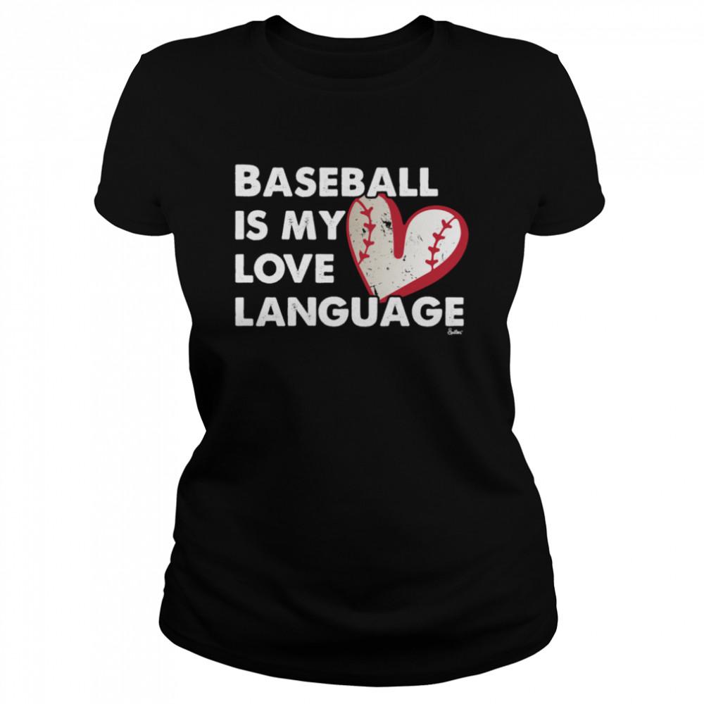 Baseball Love Language shirt Classic Women's T-shirt