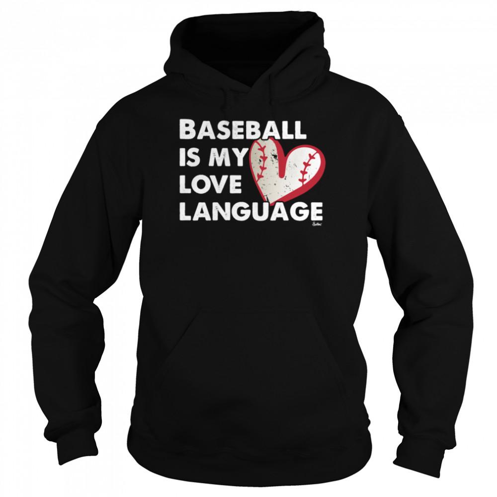 Baseball Love Language shirt Unisex Hoodie