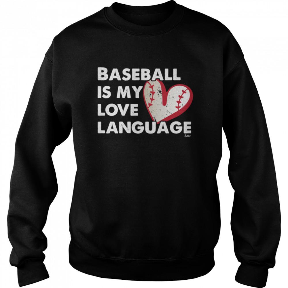 Baseball Love Language shirt Unisex Sweatshirt