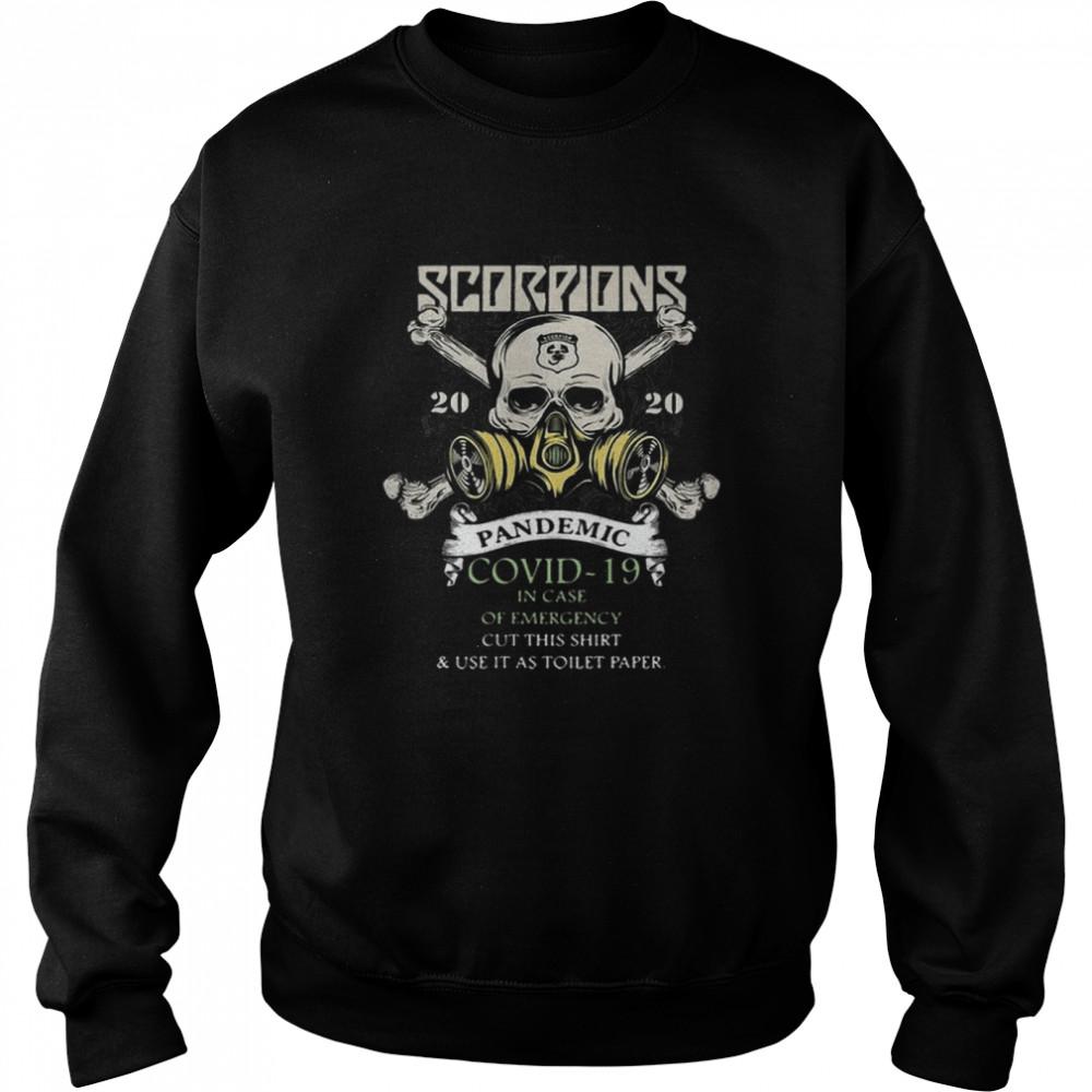 Hot Scorpions 2020 Pandemic Covid 19 Emergency hirt Unisex Sweatshirt