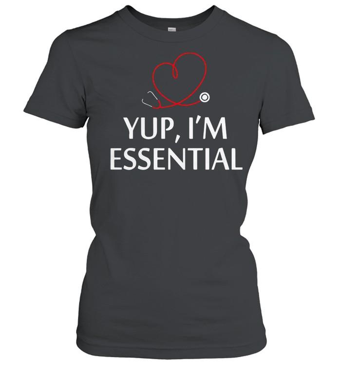 Yup Im essential shirt Classic Women's T-shirt