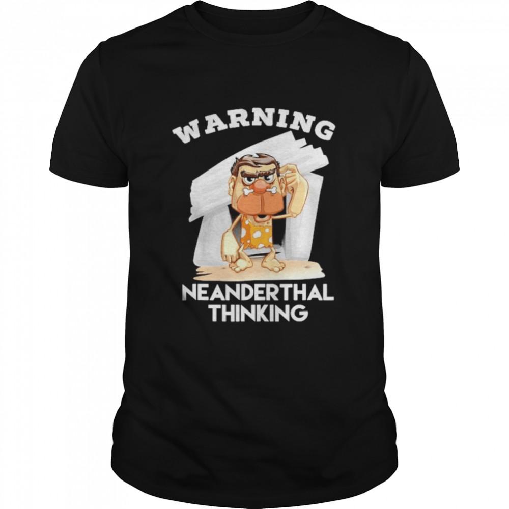 2021 Warning Neanderthal thinking shirt Classic Men's T-shirt