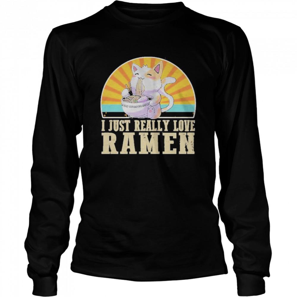 Cat I Just Really Love Ramen  Long Sleeved T-shirt