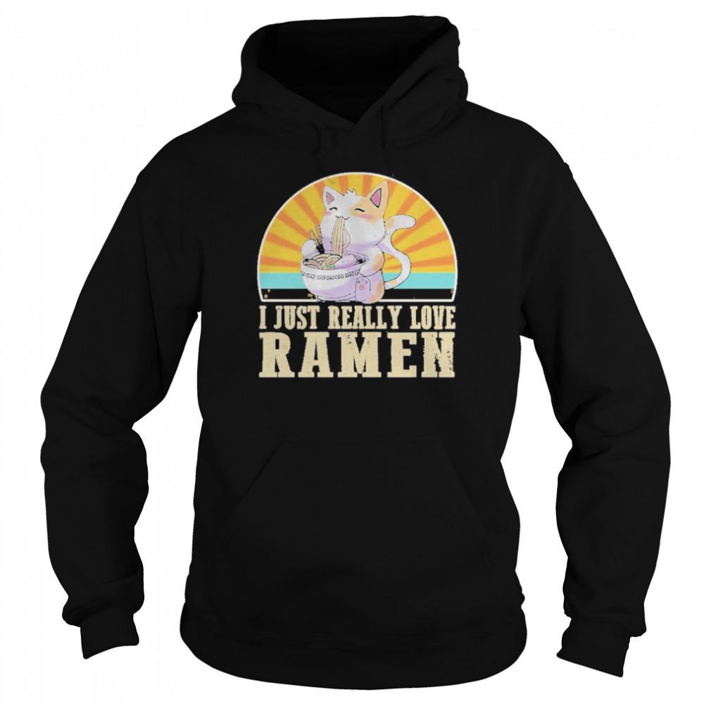 Cat I Just Really Love Ramen  Unisex Hoodie